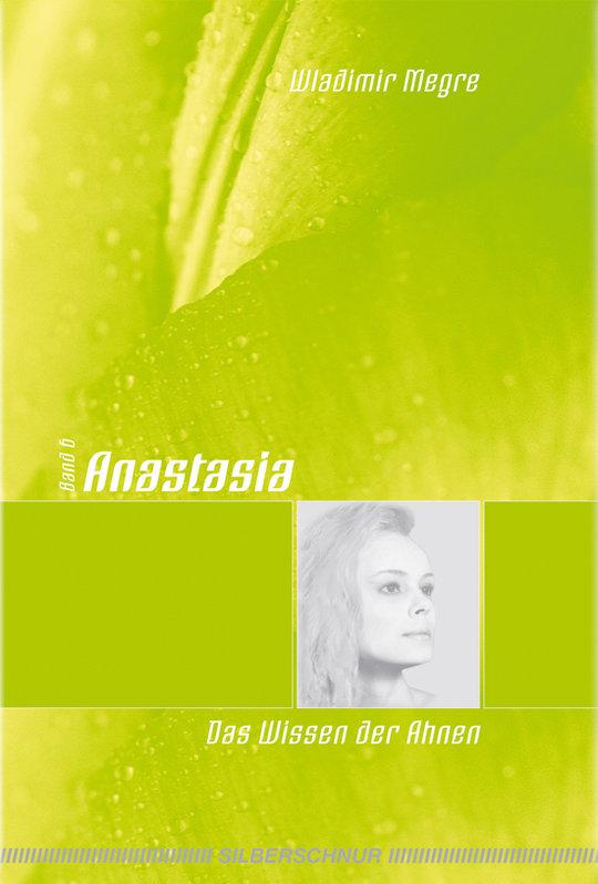 Anastasia, Band 6 - Das Wissen der Ahnen (gebunden) - www